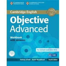 Objective Advanced (4th Edition) Workbook with Answers & Audio CD - Felicity O´Dell, Annie Brodehead